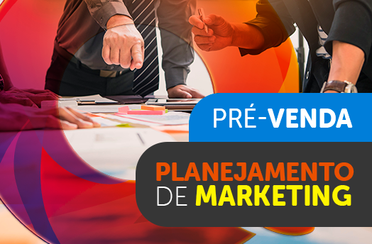 Pré-venda: Planejamento de marketing