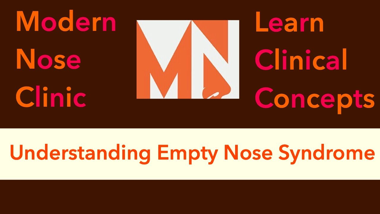 Understanding Empty Nose Syndrome