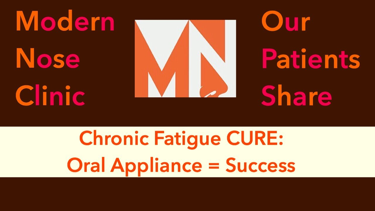 Chronic Fatigue Cured in 1 Month: Oral Appliance + Nasal Procedure