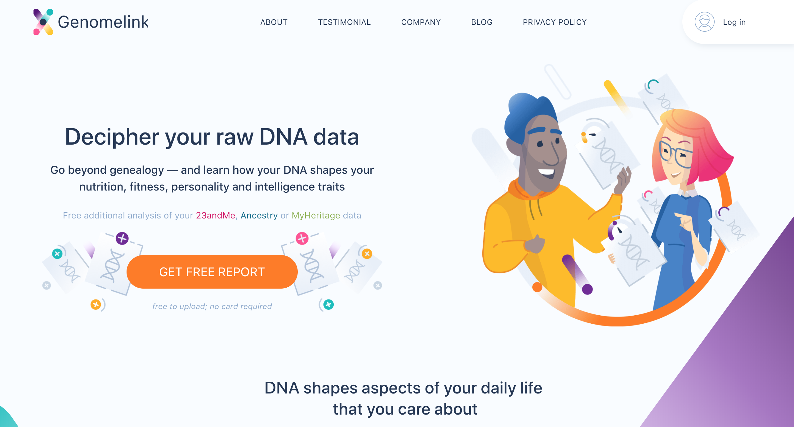 Let your DNA link with the latest genomics science and unlock 125+ traits that make you... you! — Genomelink is here to help