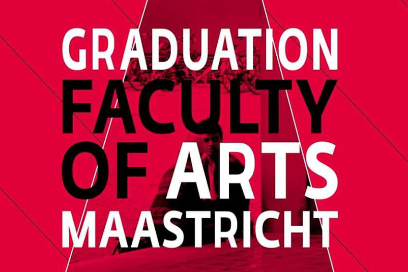 Faculty of Arts Maastricht – Graduation Show 2019
