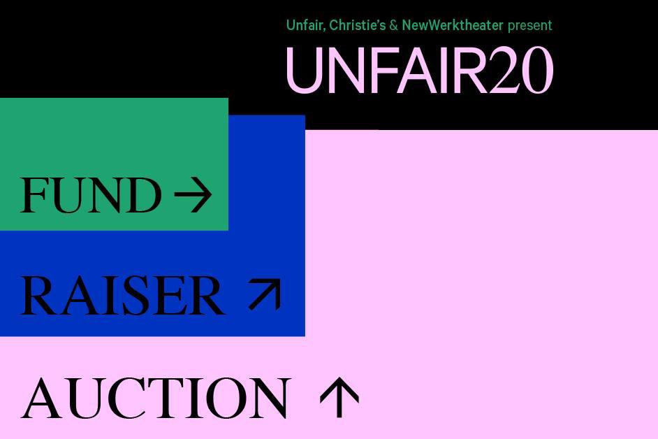 Unfair20 Fundraiser Auction x NewWerkTheater