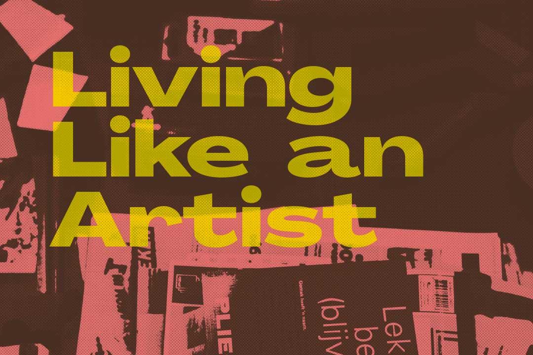 Living Like an Artist