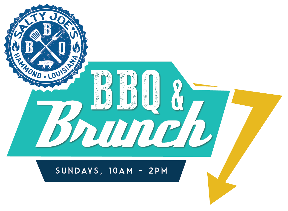 Salty Joe's Hammond Louisiana. BBQ & Brunch. Sundays, 10am-2pm