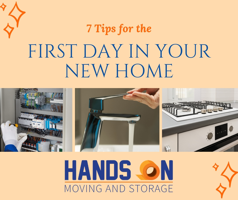 7 Steps to Follow on the First Day in Your New Home