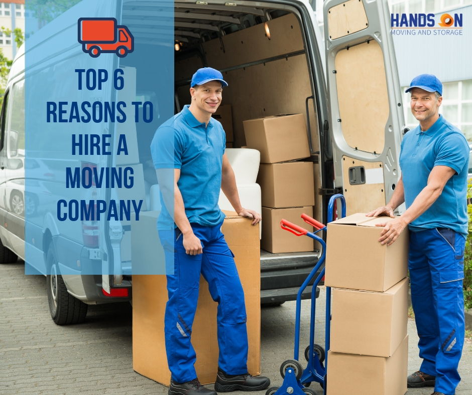 Top 6 Reasons to Hire a Moving Company