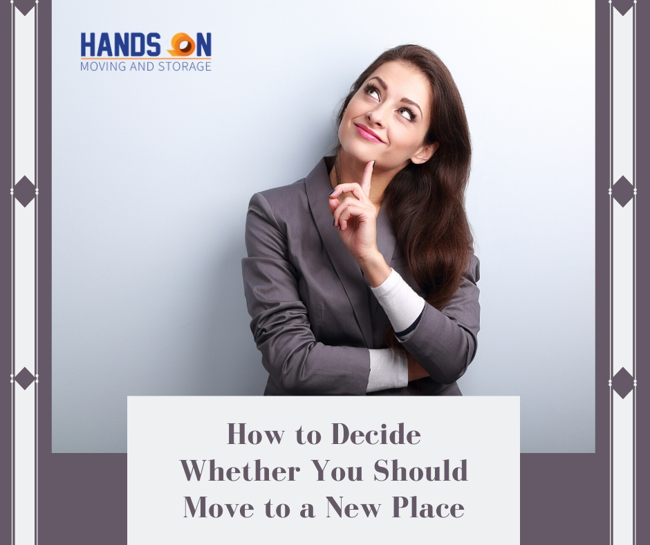 How to Decide Whether You Should Move to a New Place | local moving company in CT