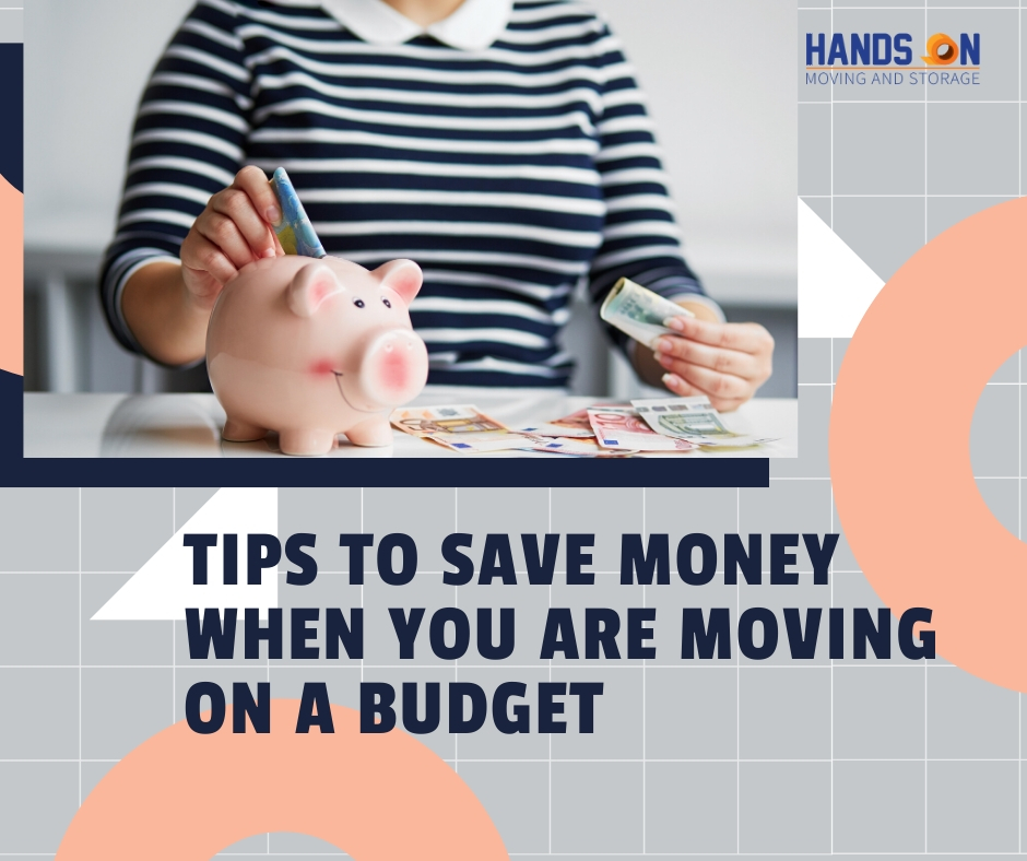 Tips to Save Money When You Are Moving on a Budget