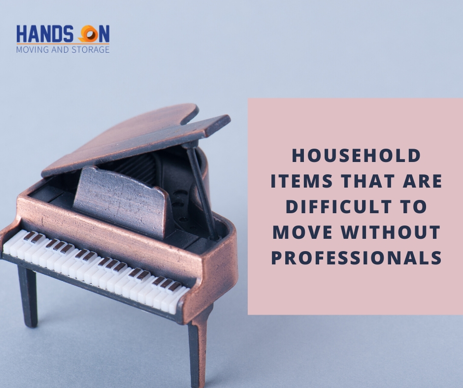 Household Items That Are Difficult to Move Without Professionals