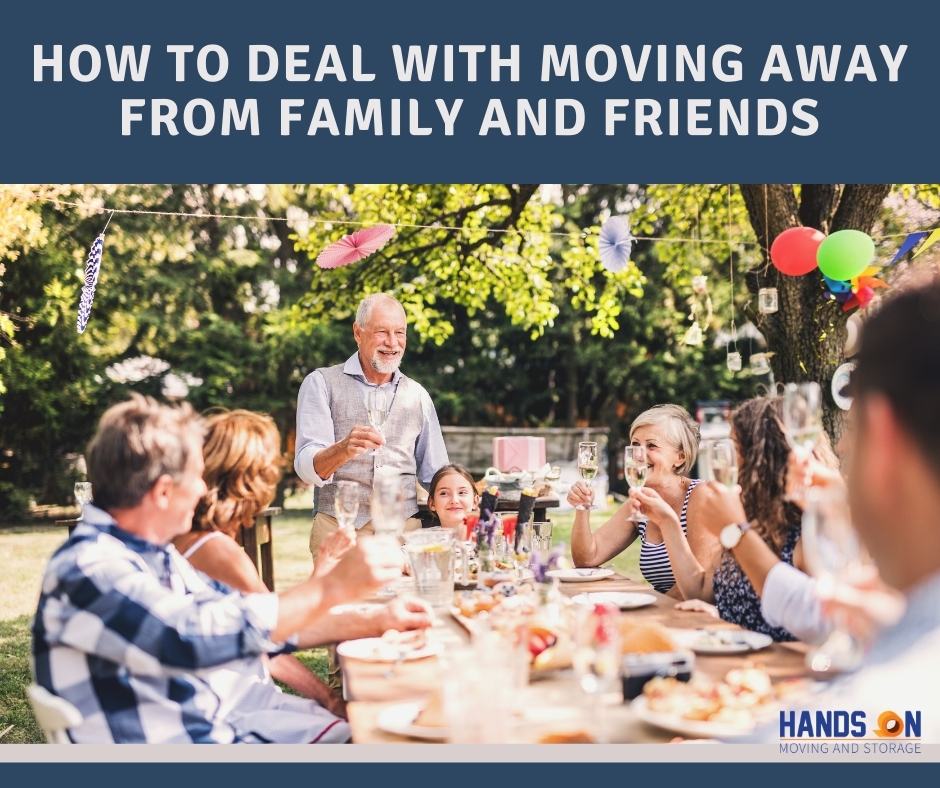 How to deal with moving away from family & friends