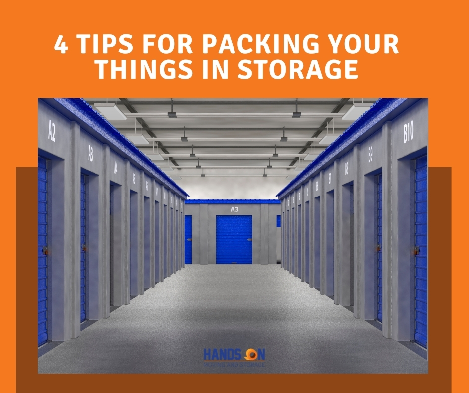 4 Tips for Packing Your Things In Storage