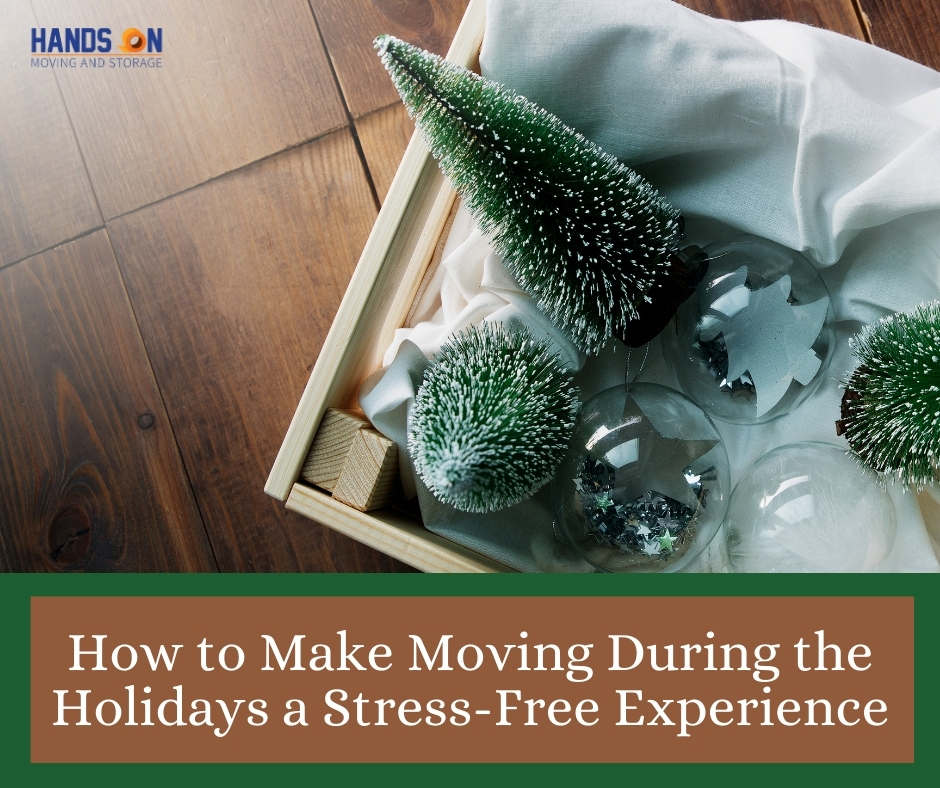How to Make Moving During the Holidays a Stress-Free Experience