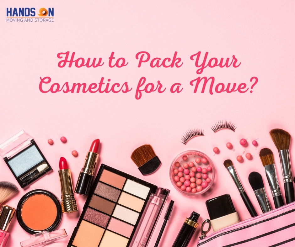 How to Pack Cosmetics for Move