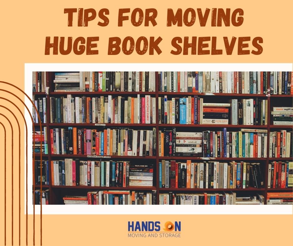 Tips for moving huge book shelves