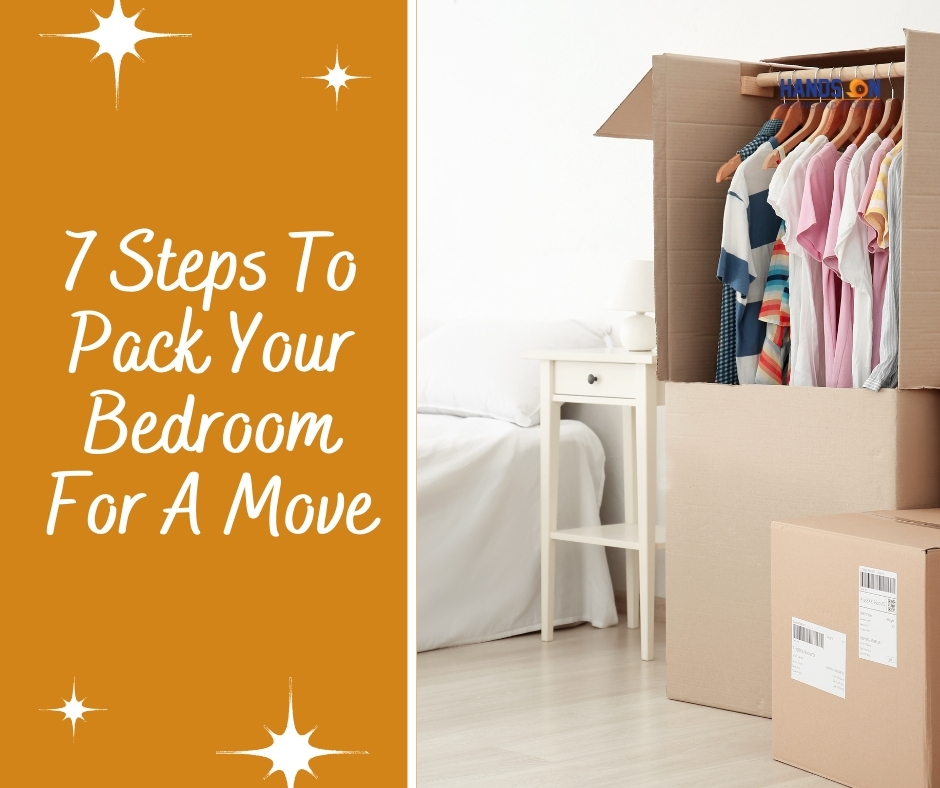 7 Steps To Pack Your Bedroom For A Move
