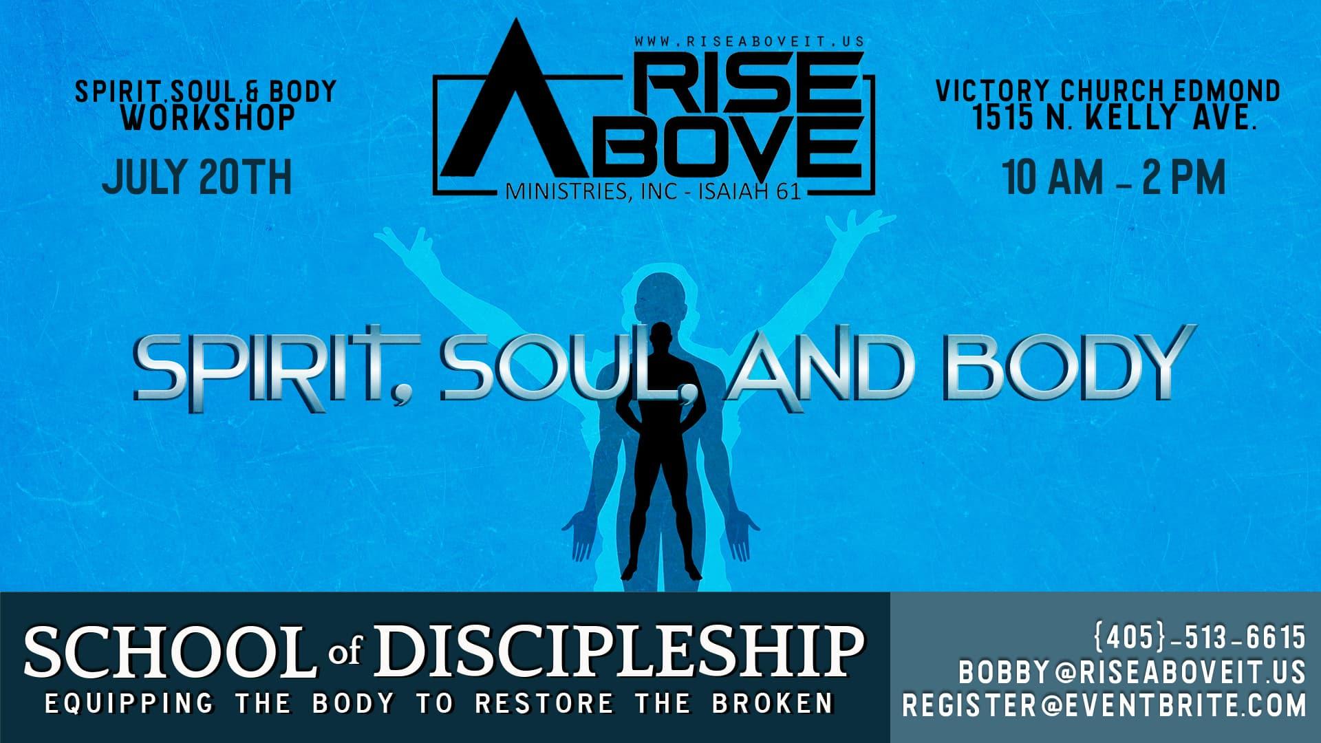 Spirit Soul and Body Workshop