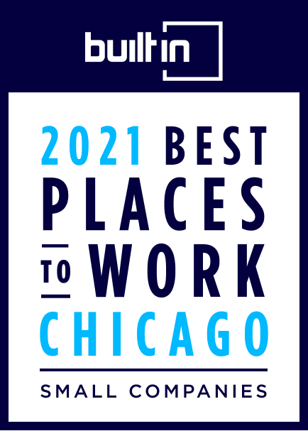 Badge for Built In Chicago's 2021 Best Places to Work in Chicago - Small Companies