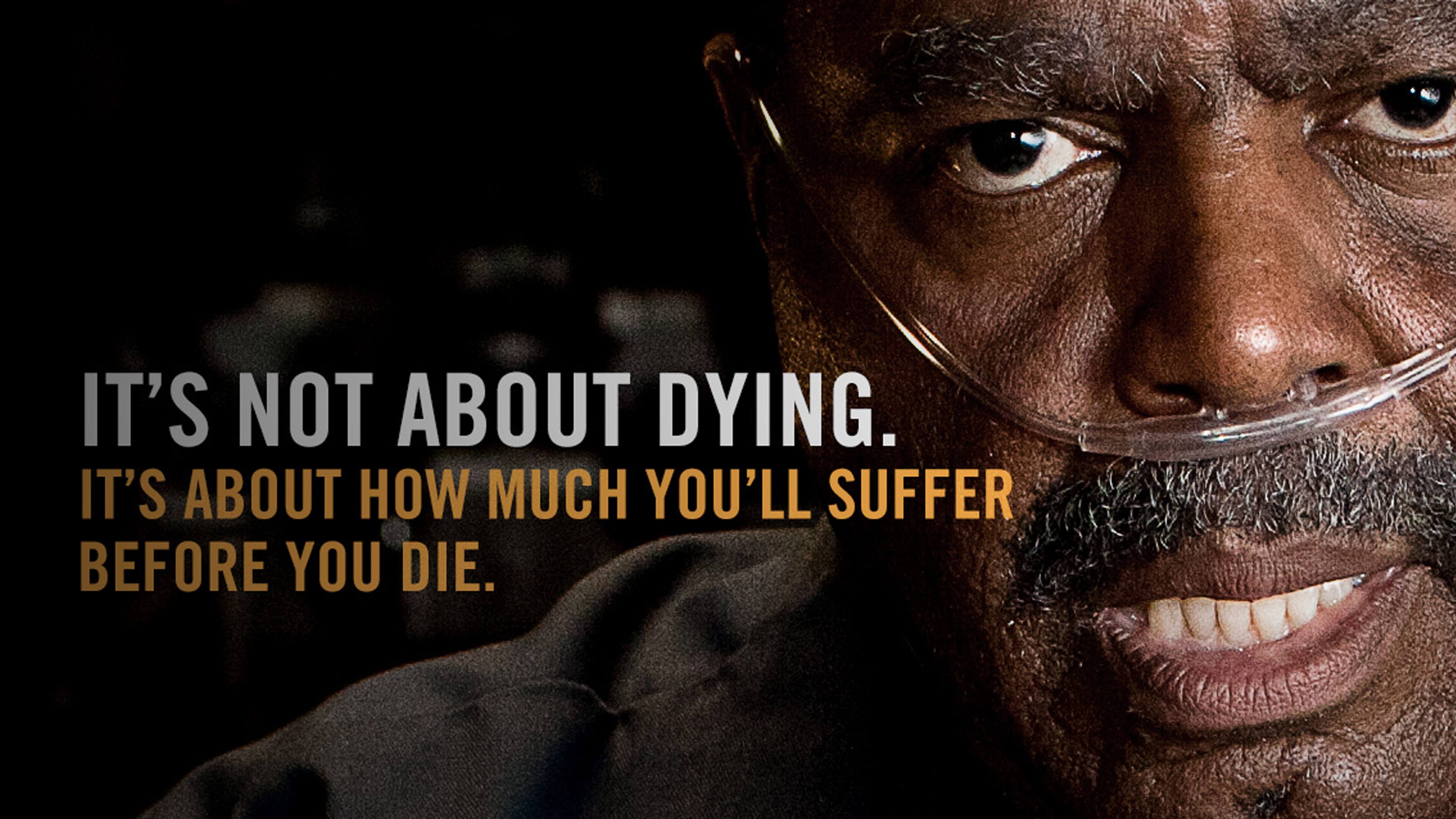 "NYC anti-smoking ad with a man struggling to breathe that says ""It's about how much you'll suffer before you die."""