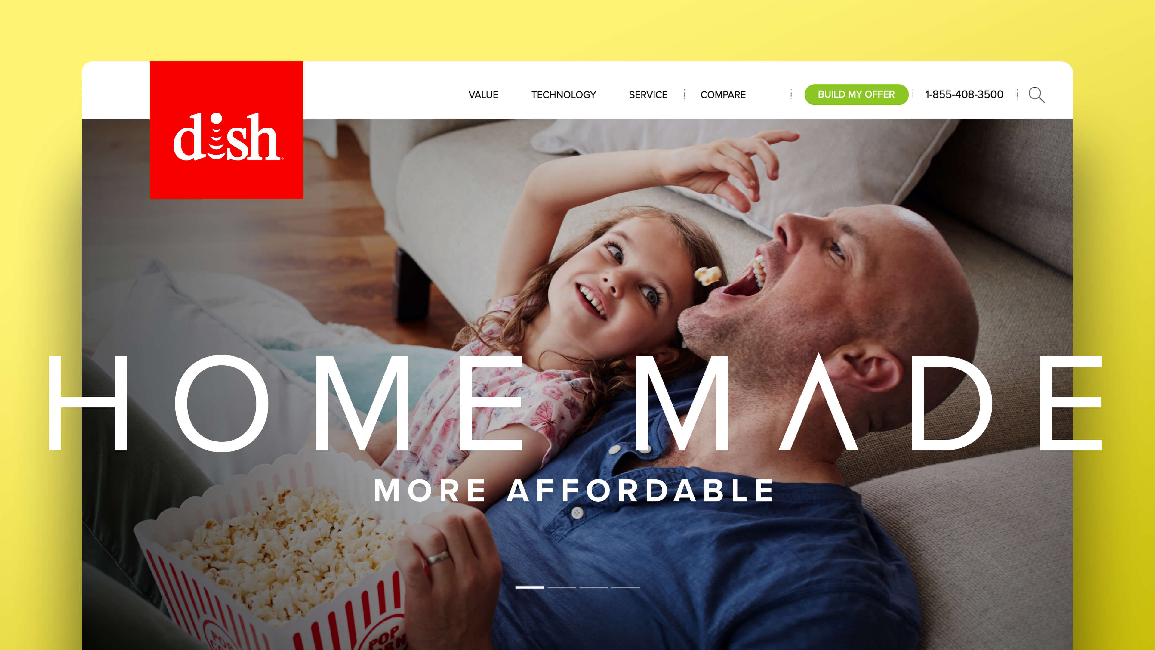 "DISH Network website image that says ""Home Made More Affordable"" and shows a girl feeding her dad popcorn while watching a tv"