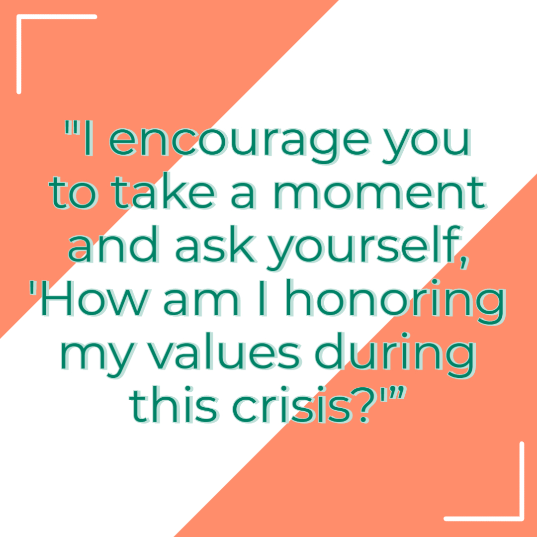 Honoring Your Values When Challenged