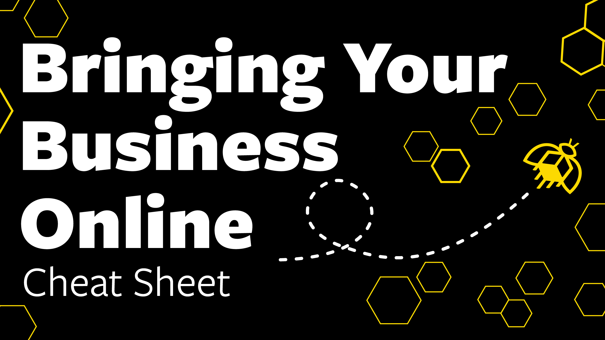 Bringing Your Business Online Cheat Sheet