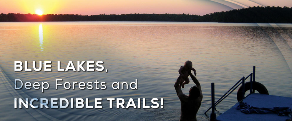 Blue lakes, deep forests and incredible trails!