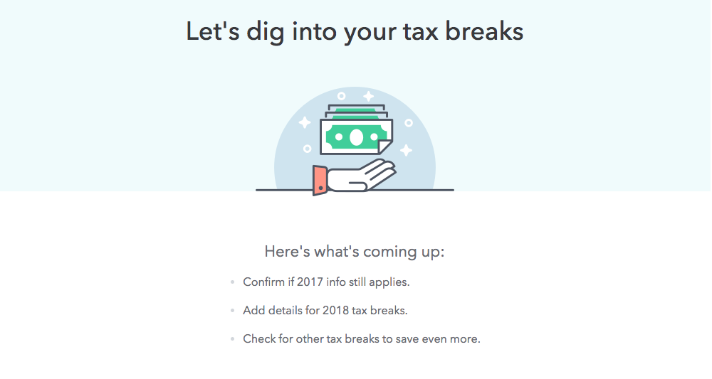 "This is an example of good ux setting user expectations by telling them what comes next. This screen from Turbotax says ""let's dig into your tax breaks"" and has a subheader that reads ""here's what's coming up"""
