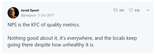 "A tweet from Jared Spool saying ""NPS is the KFC of quality metrics"""