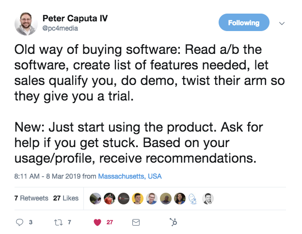 "A tweet from @pc4media that says, ""old way of buying software: read about the software, create list of features needed, let sales qualify you, do demo, twist their arm so they give you a trail. New: just start using the product. Ask fro help if you get stuck. Based on your usage/profile, receive recommendations."""