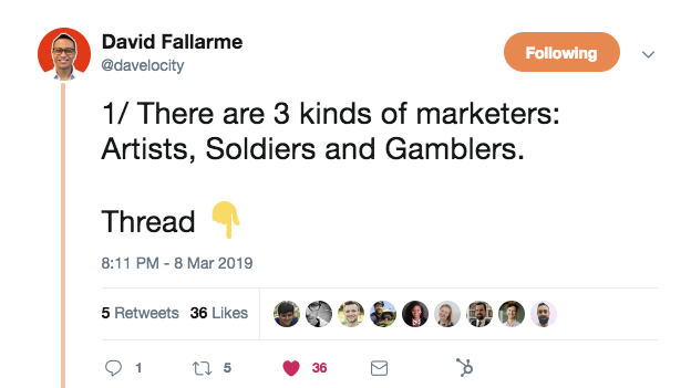 "A tweet from @davelocity that says, ""1. There are 3 kinds of marketers: artists, soldiers, and gamblers."""