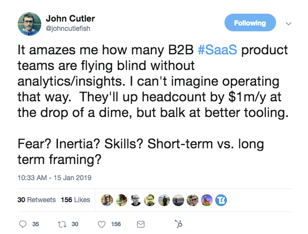 This is a tweet about B2B saas product teams not using analytics or insights. This is a tweet from john cutler at Amplitude.