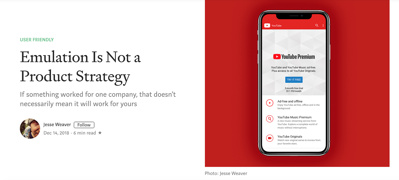 "This is an image of an article about product strategy that shows a cell phone screen with youtube premium. The title of the article is ""Emulation is not a product strategy"""