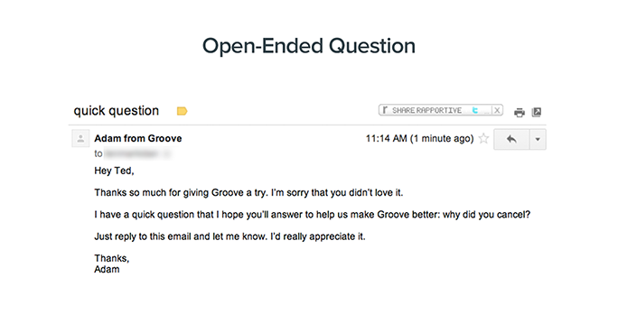 this is an example of a cancellation feedback email from Groove. It shows an open-ended question used for customer feedback to understand the reasons for churn