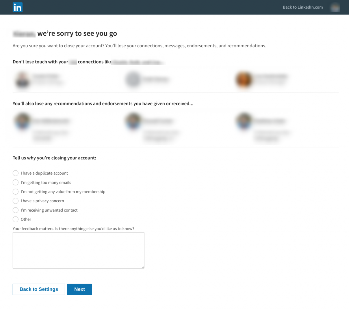 "This is the screen that users see when they cancel their LinkedIn account. It says ""wer're sorry to see you go"" and reminds the user that they will lose their LinkedIn connections and profile."