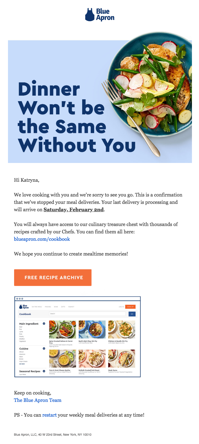"This is an email from Blue Apron after you cancel your account. It says ""dinner won't be the same without you"" and gives a link to the blue apron cookbook recipe archive"