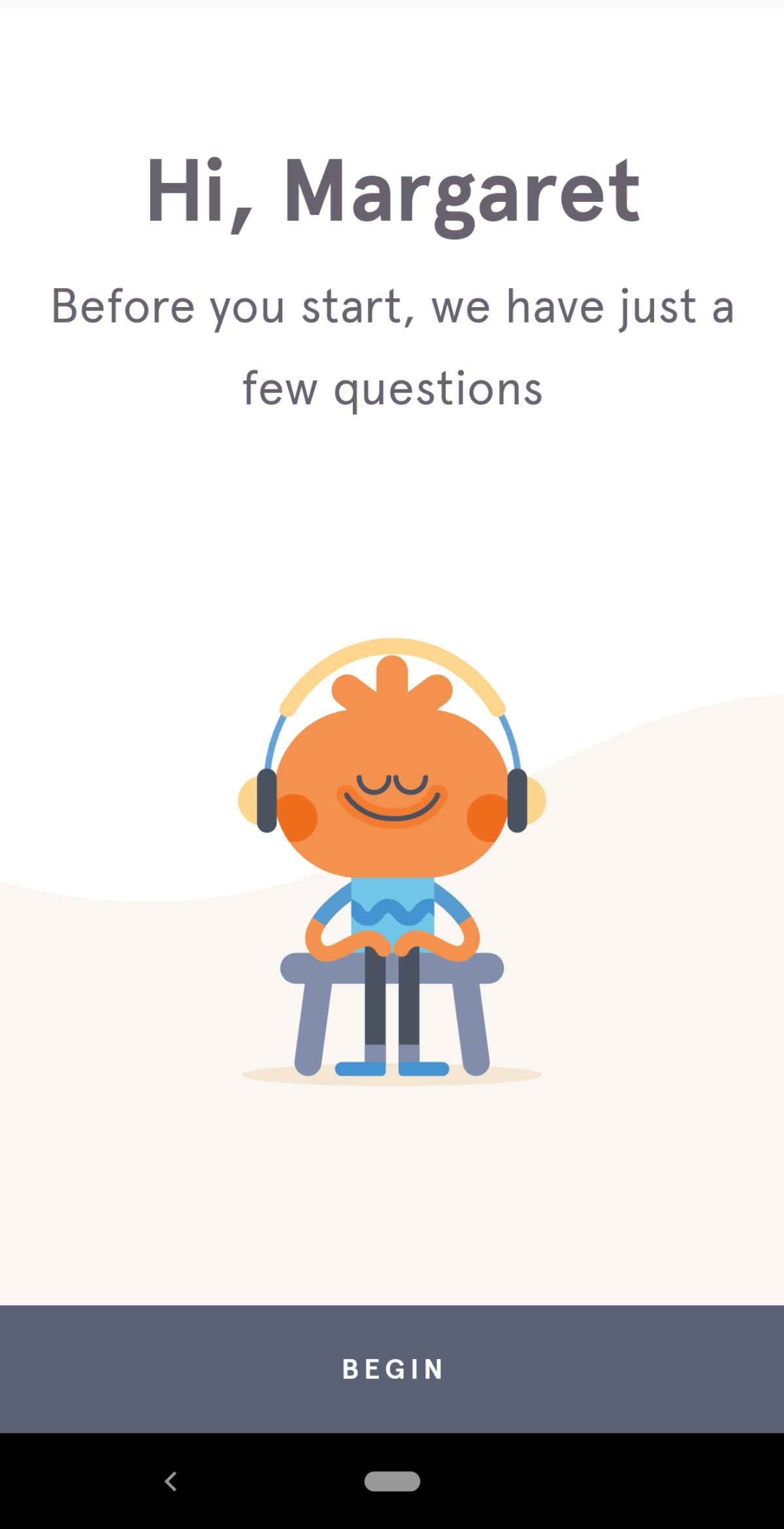 This is a screenshot of Headspace's mobile app welcome message with a personalized greeting and an illustration of a character looking happy while listening to headphones.