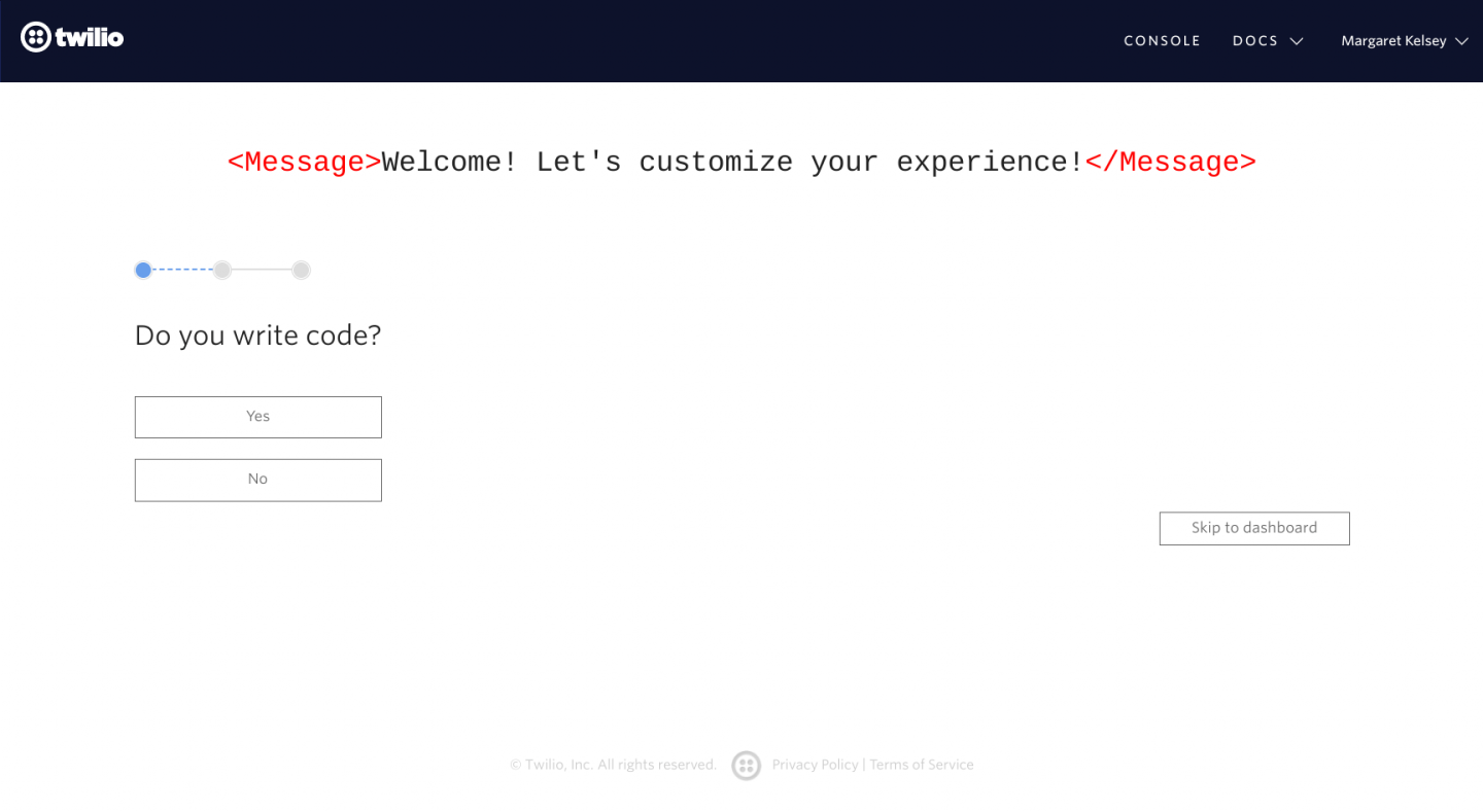 "This is a screenshot image of twilio's user onboarding that shows a simple segmenting question to offer users more customized, personalized onboarding based on experience level. The screen says ""welcome! let's customize your experience!"" and then asks ""do you write code"""