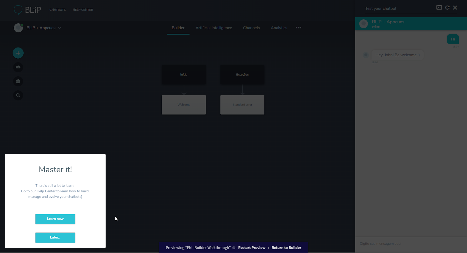 this is a screenshot of someone previewing their appcues flow. this is a screen from the onboarding flow of BLiP, a chatbot builder platform. this screenshot shows a slideout against a darkened background