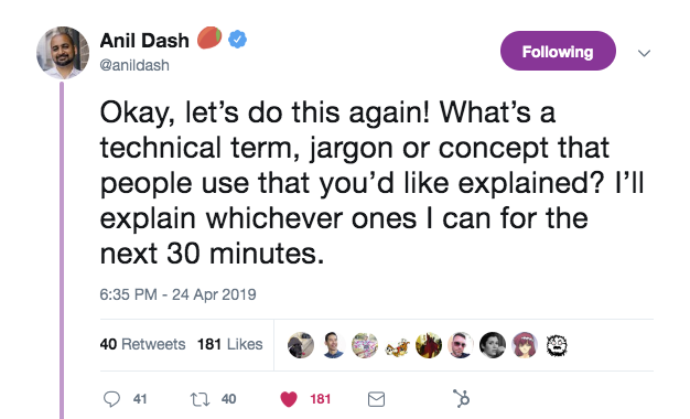 this is a tweet from anil dash that asks what technical jargon or concept his followers would like to have explained