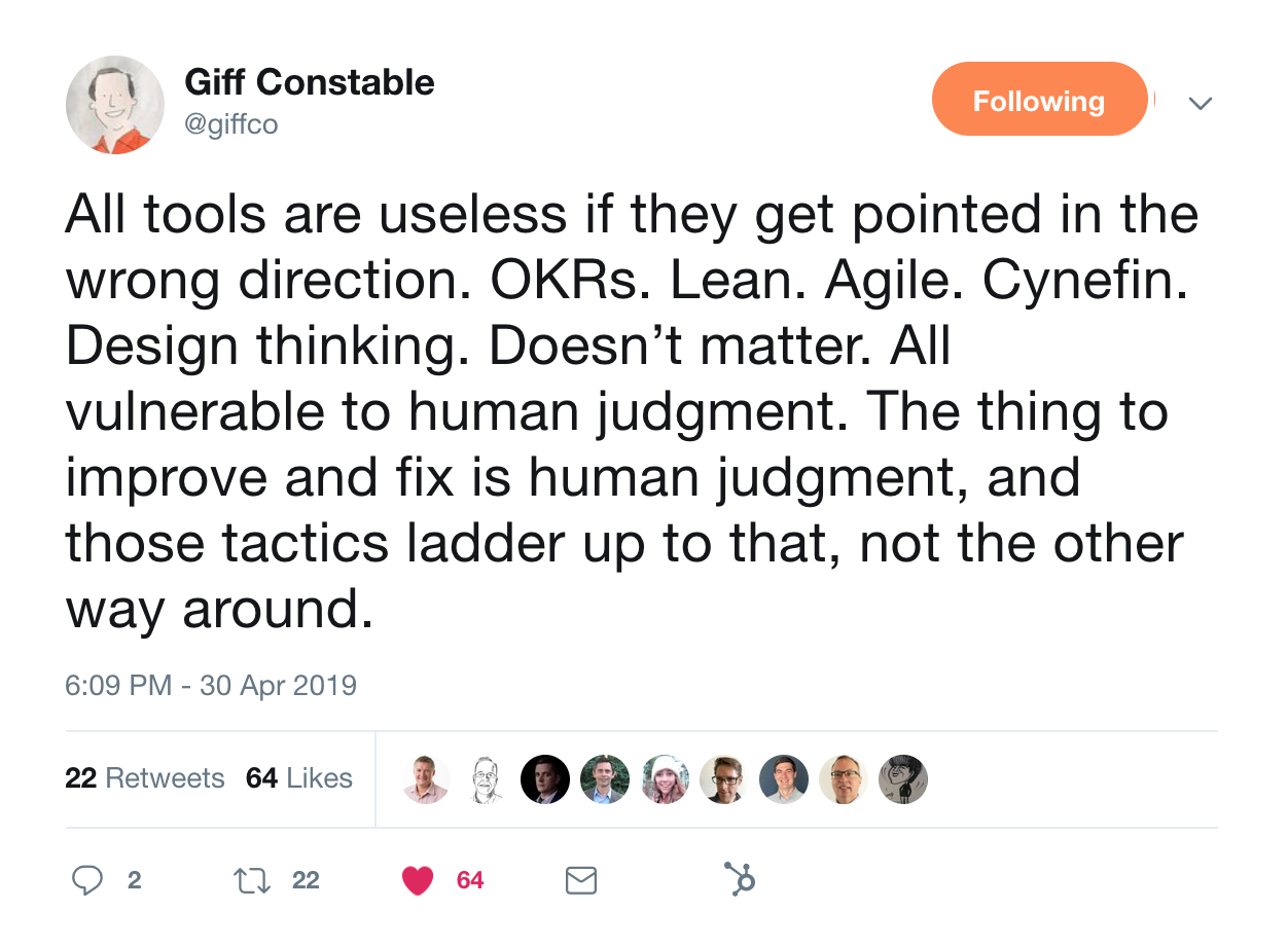 this is a tweet from giff constable about tools like okrs, lean, agile, cynefin, design thinking, etc.