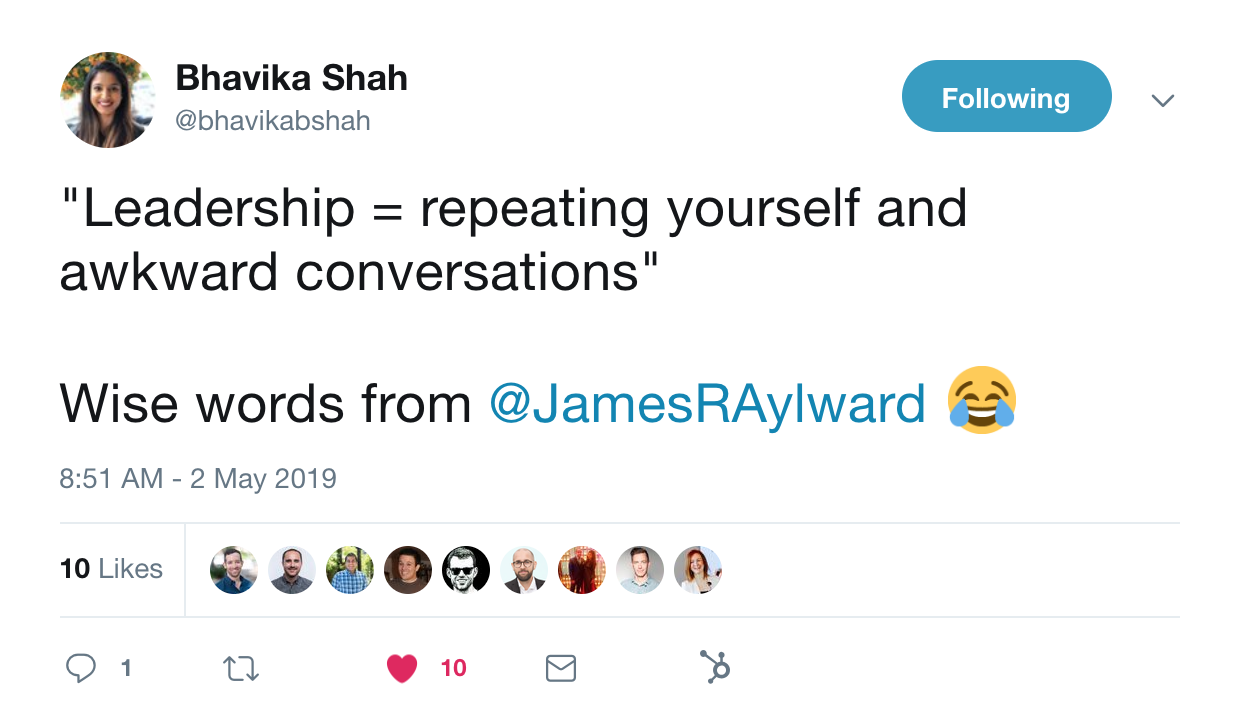 this is a tweet from bhavika shah that reads: leadership = repeating yourself and awkward conversations