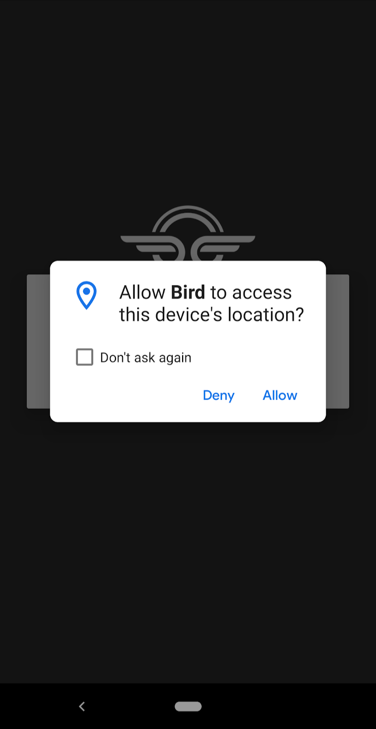 "Bird's permission priming message that says, ""Allow Bird to access this device's location?"""