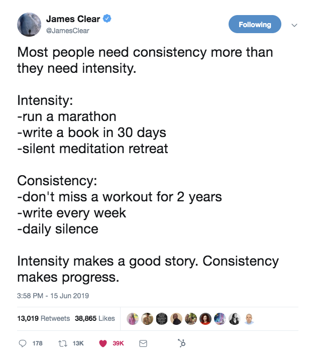 this is a tweet from james clear about consistency vs intensity
