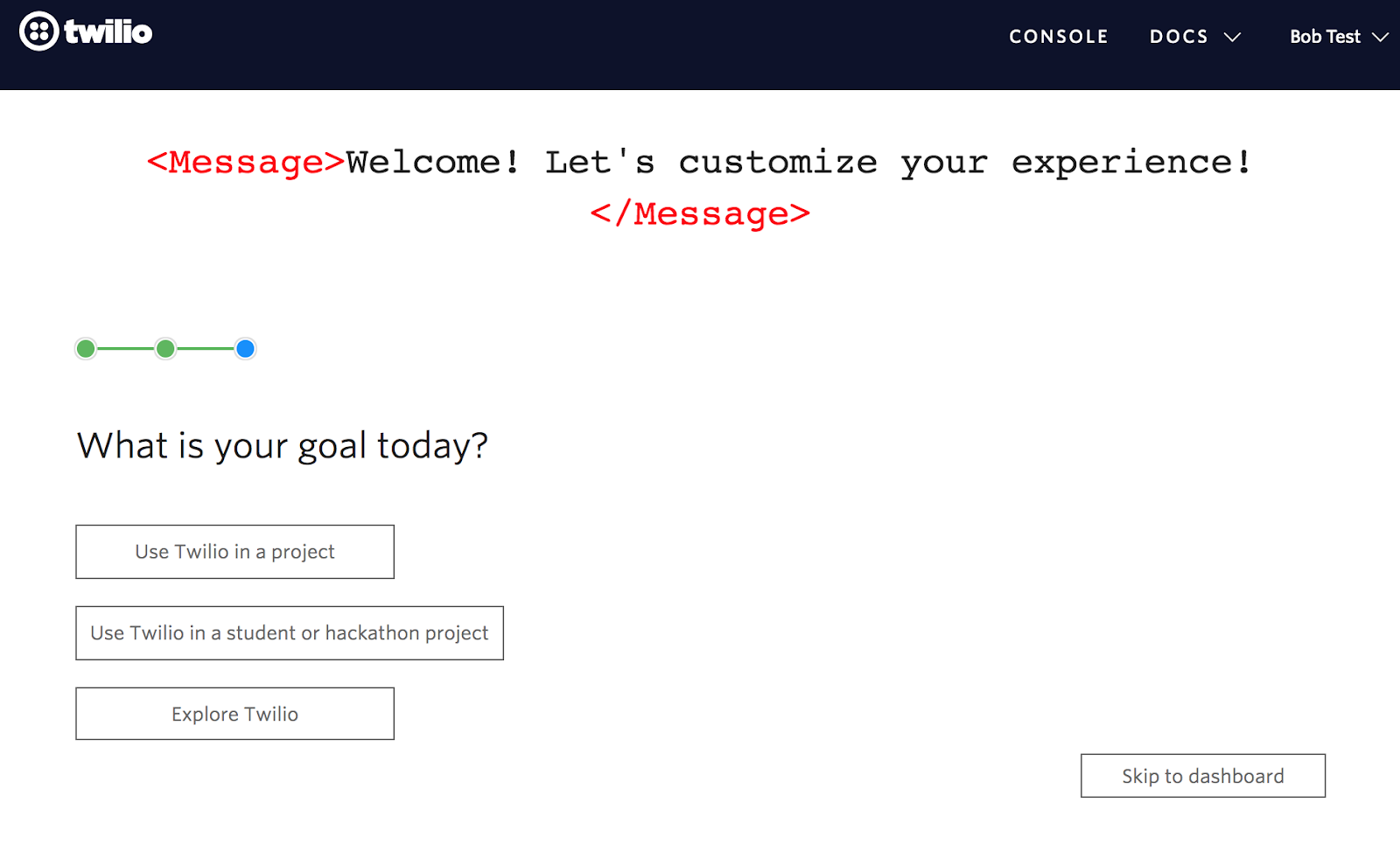 twilio new user onboarding personalization question 3 user goals