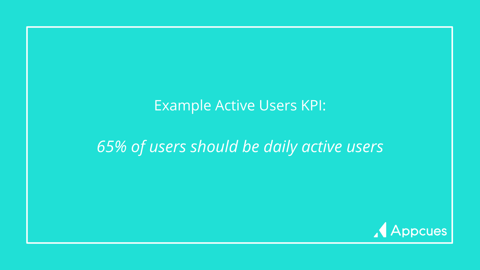 Example Active Users KPI