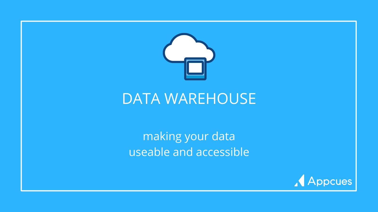 Data Warehouse: making your data useable and accessible