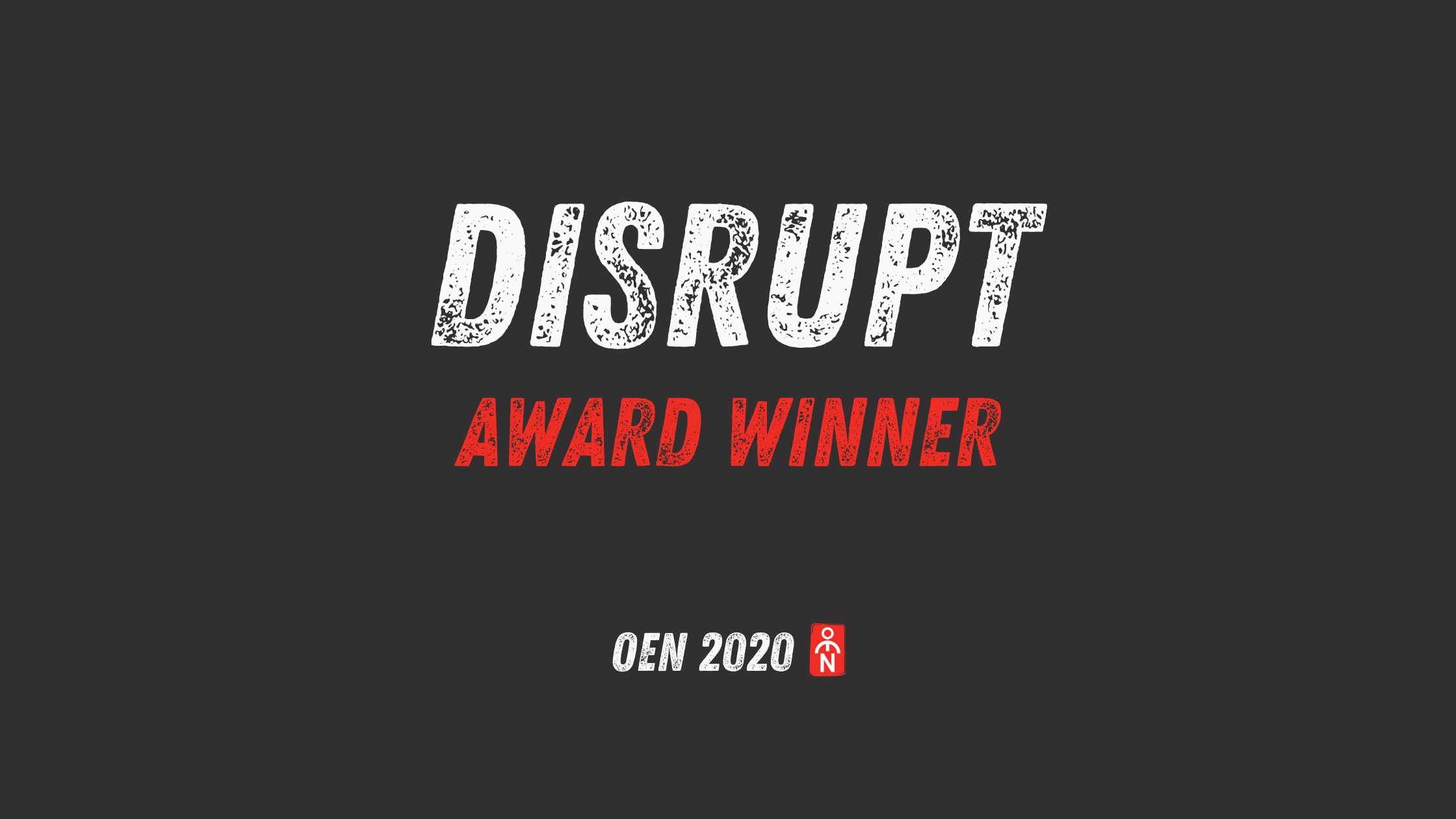 2020 OEN Entrepreneurship 'Disrupt' Award Winner
