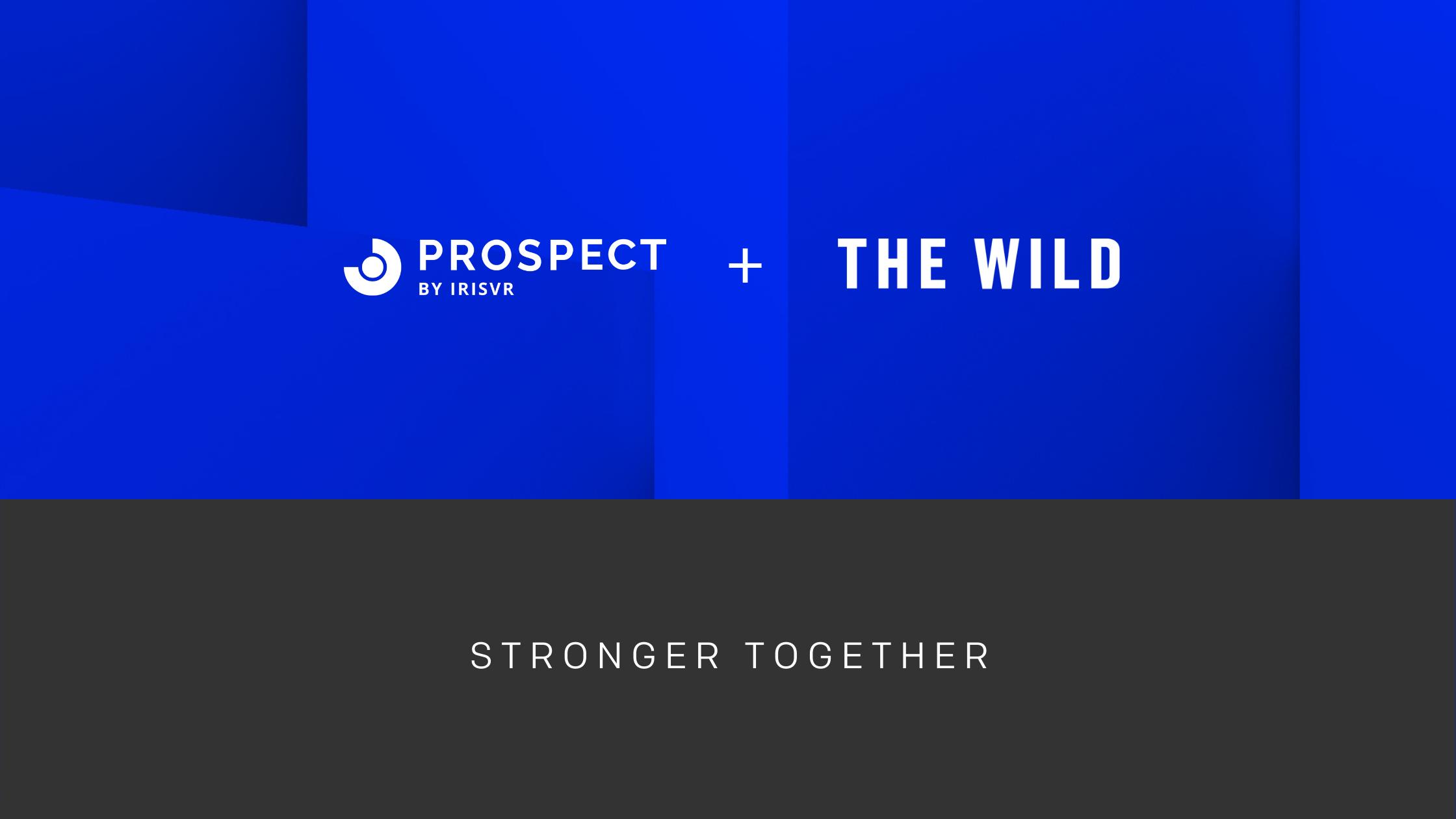 Prospect (IrisVR) joins The Wild
