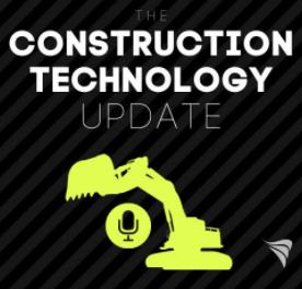 The Construction Tech Update