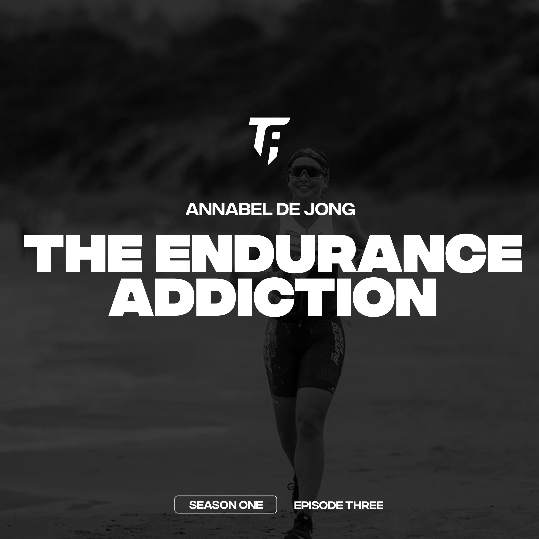The Endurance Addiction